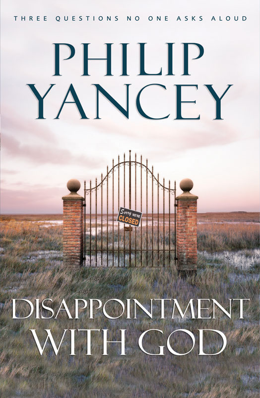 yancey-disappointment-with-god